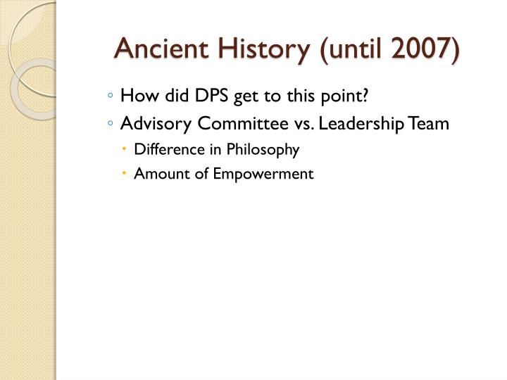 Ancient history until 2007