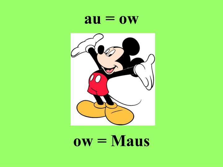 au = ow