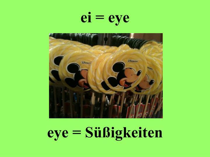 ei = eye