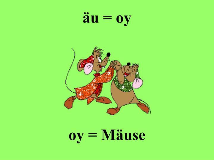 äu = oy