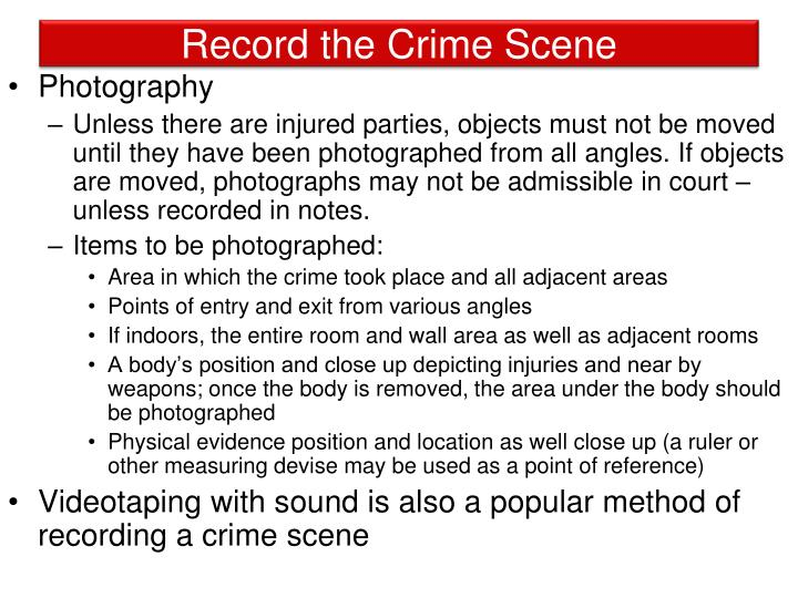 Record the Crime Scene
