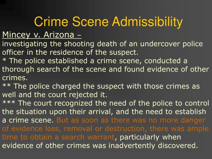 Crime Scene Admissibility