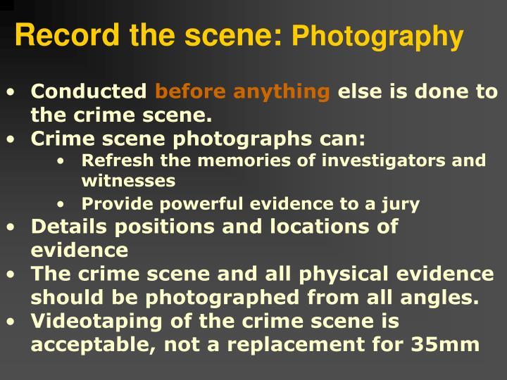 Record the scene: