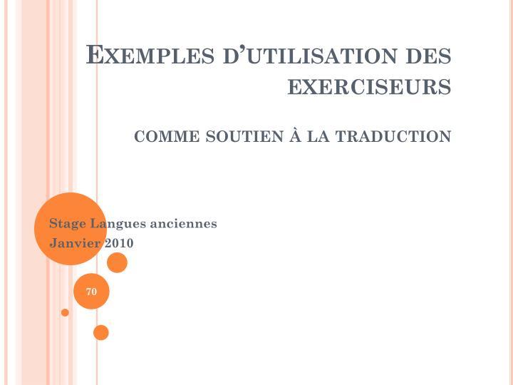 Exemples dutilisation des exerciseurs