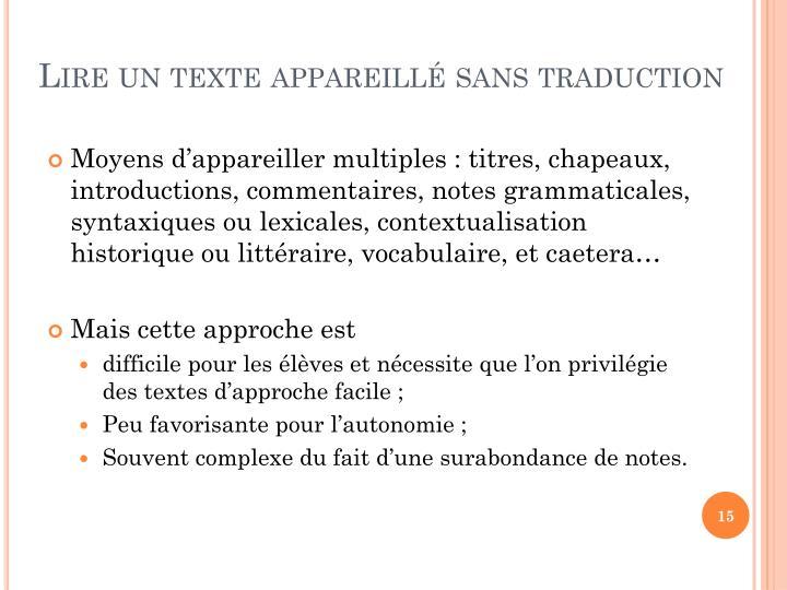 Lire un texte appareill sans traduction