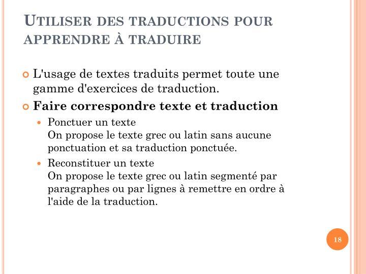 Utiliser des traductions pour apprendre  traduire