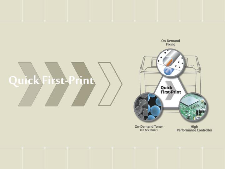 Quick First-Print