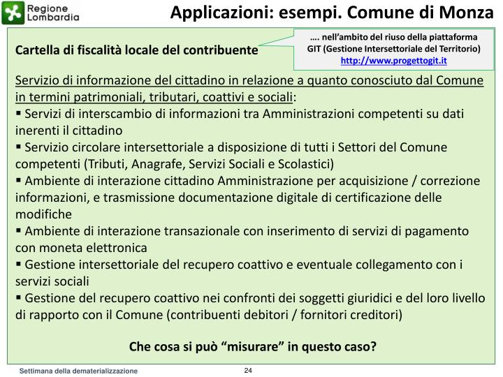 Applicazioni: esempi. Comune di Monza