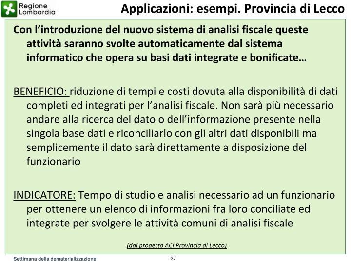 Applicazioni: esempi. Provincia di Lecco