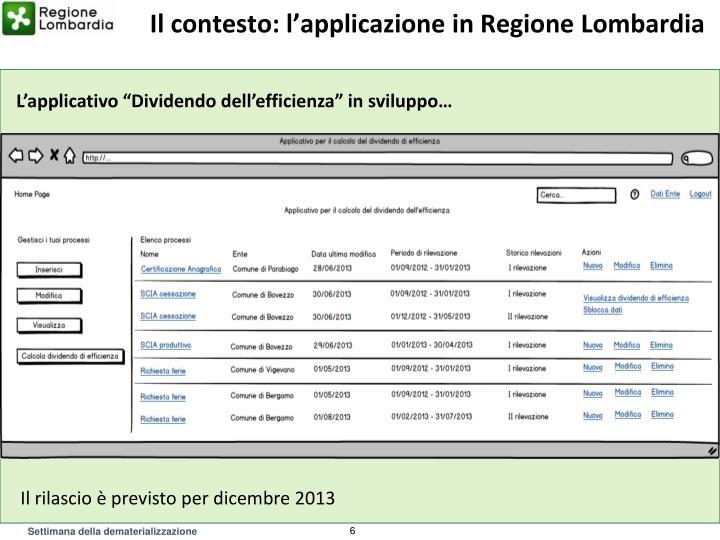 Il contesto: l'applicazione in Regione Lombardia