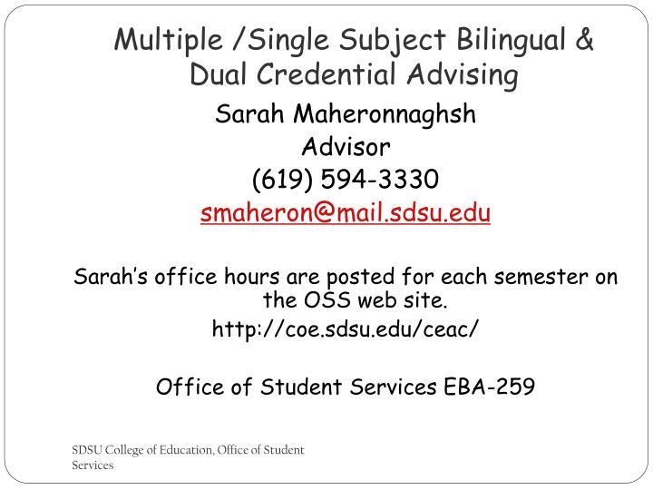 Multiple /Single Subject Bilingual & Dual Credential Advising