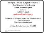 multiple single subject bilingual dual credential advising
