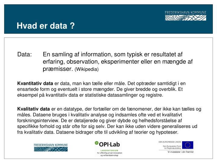 Hvad er data ?
