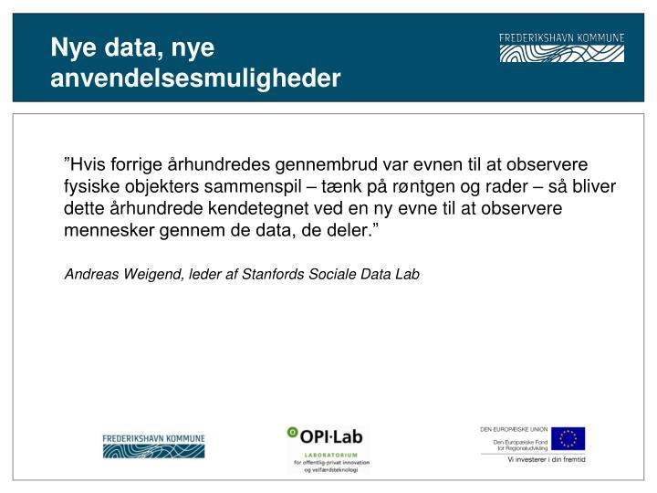 Nye data, nye anvendelsesmuligheder