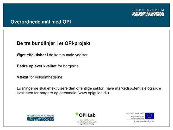 Overordnede mål med OPI