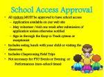school access approval