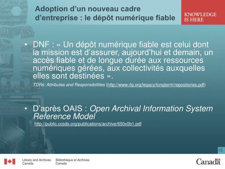 Adoption d'un nouveau cadre d'entreprise : le dépôt numérique fiable