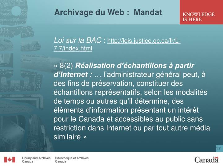 Archivage du Web :  Mandat