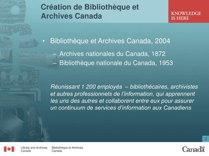 Cr ation de biblioth que et archives canada
