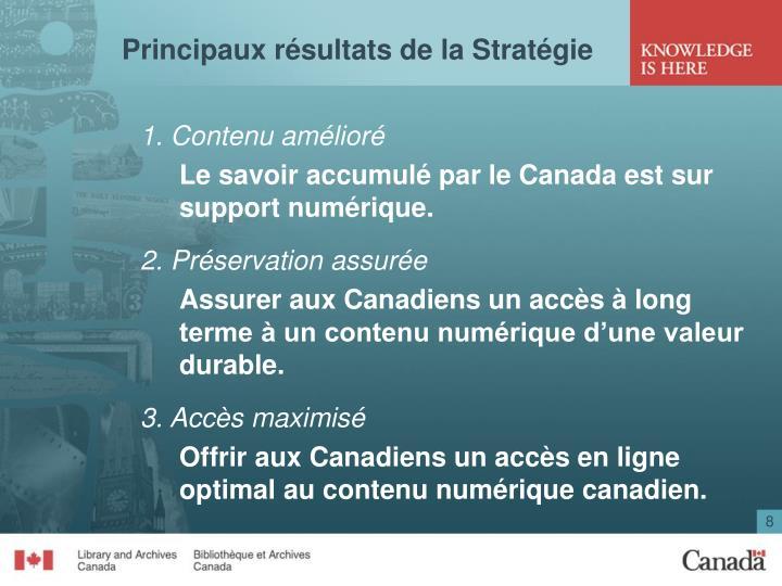 Principaux résultats de la Stratégie