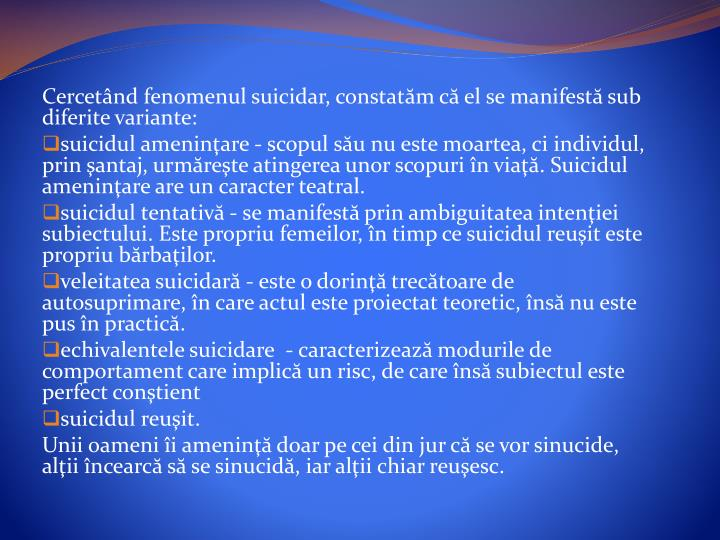 Cercetnd fenomenul suicidar, constat