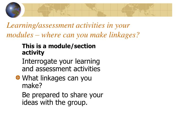 Learning/assessment activities in your modules – where can you make linkages?