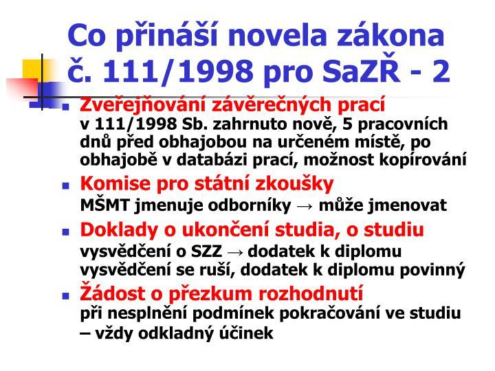 Co přináší novela zákona č. 111/1998 pro SaZŘ - 2