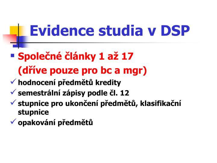 Evidence studia v DSP