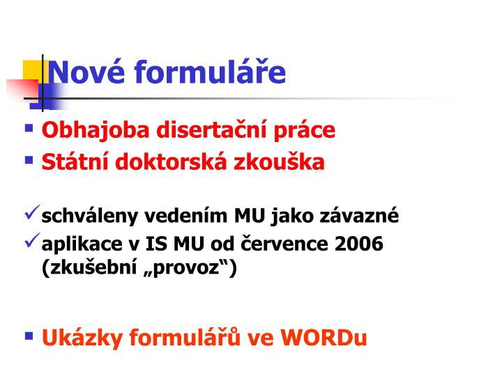 Nové formuláře