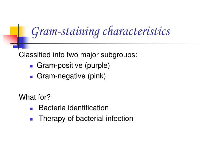 Gram-staining characteristics