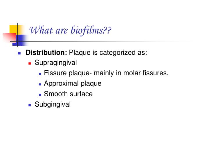 What are biofilms??