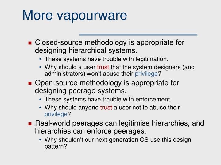 More vapourware