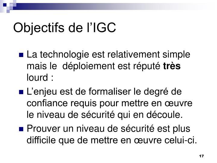 Objectifs de l'IGC