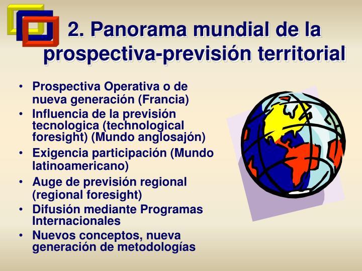 2. Panorama mundial de la prospectiva-previsión territorial