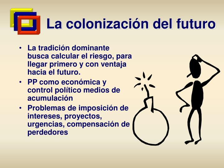 La colonización del futuro