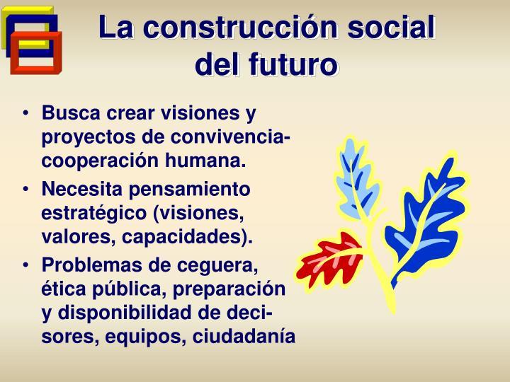 La construcción social