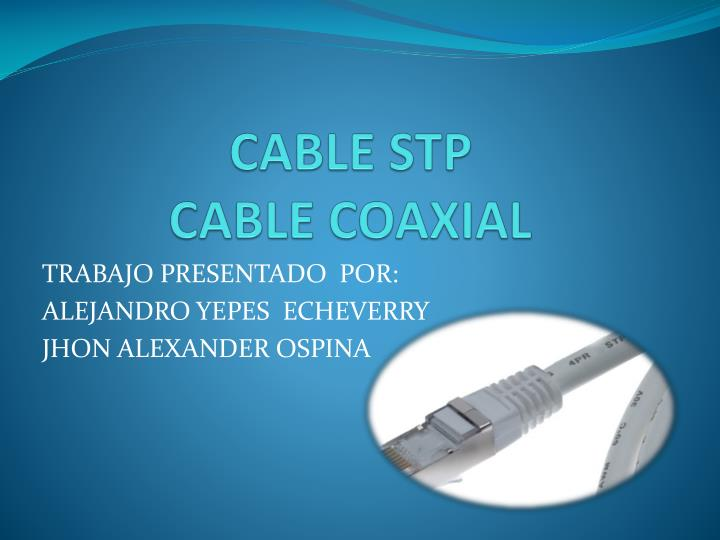 Cable stp cable coaxial