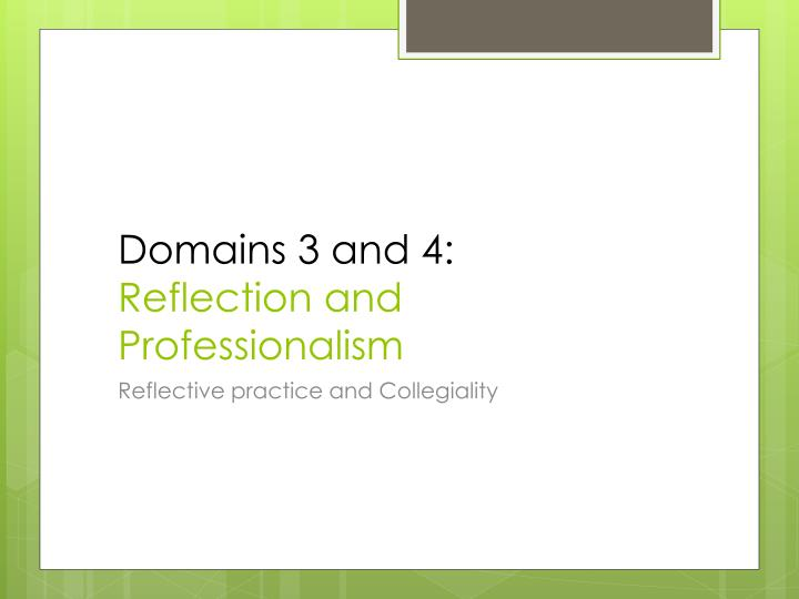 Domains 3 and 4: