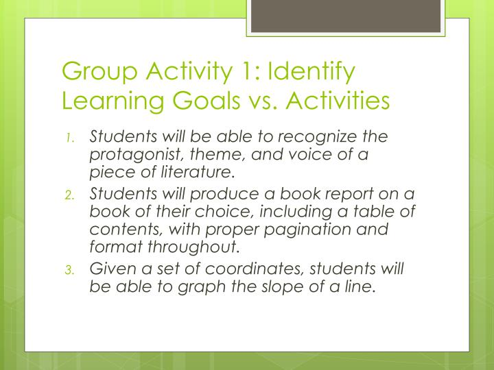 Group Activity 1: Identify Learning Goals vs. Activities