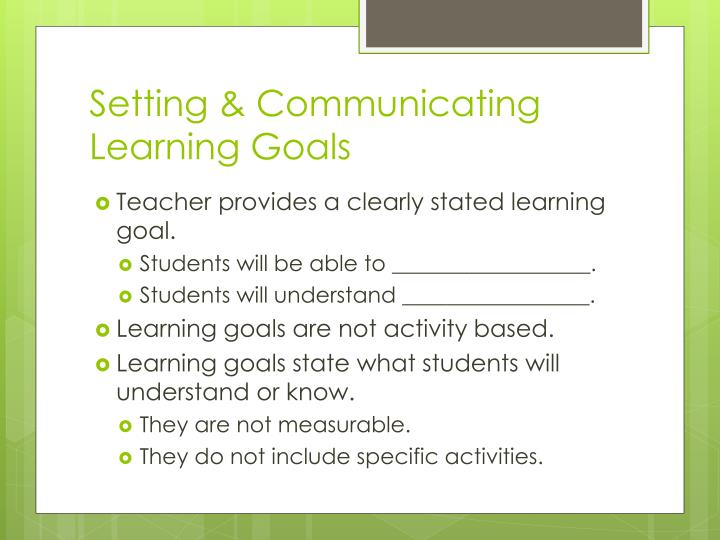 Setting & Communicating Learning Goals