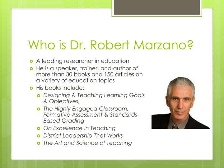 Who is Dr. Robert Marzano?