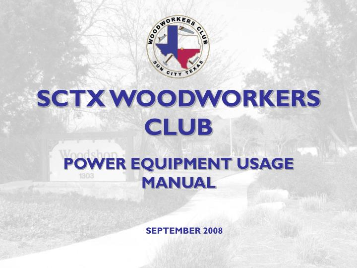 Sctx woodworkers club
