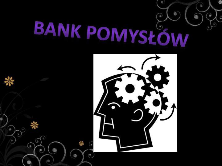 Bank pomysłów