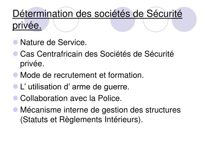 Détermination des sociétés de Sécurité privée.