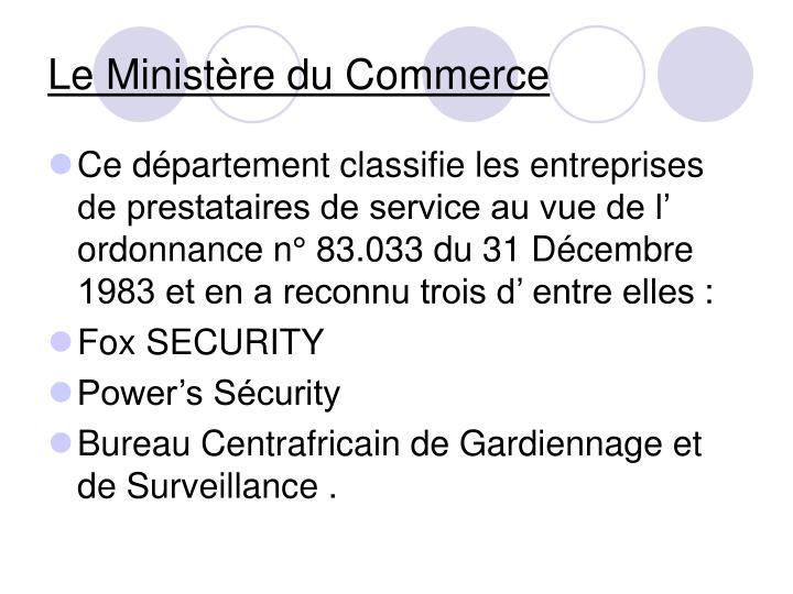 Le Ministère du Commerce