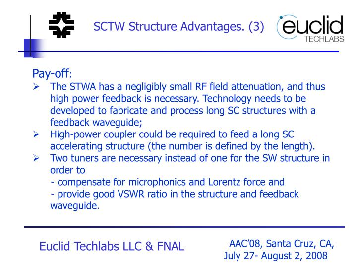 SCTW Structure Advantages. (3)