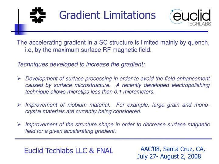 Gradient Limitations