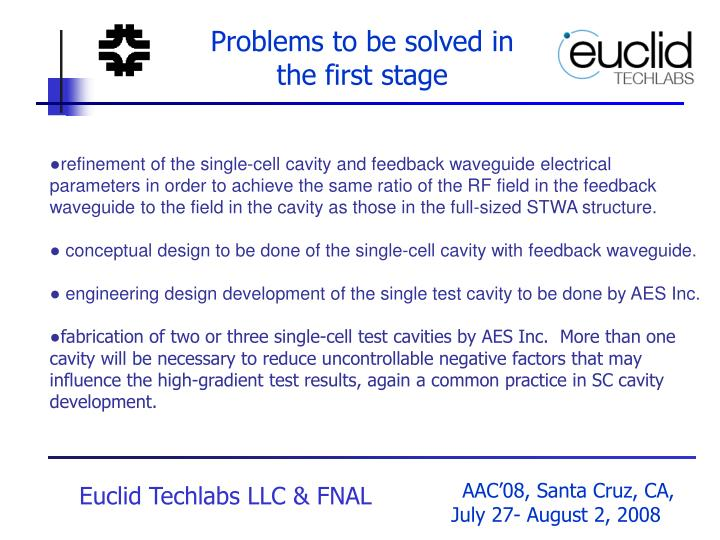 Problems to be solved in the first stage