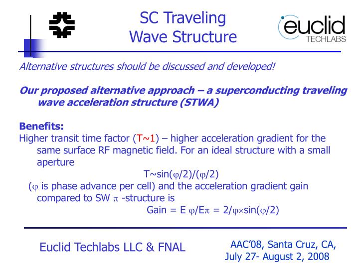 SC Traveling                 Wave Structure
