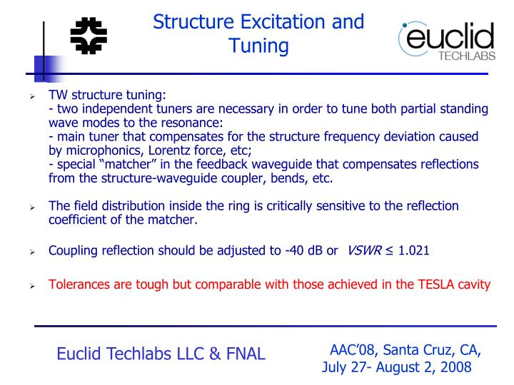 Structure Excitation and Tuning